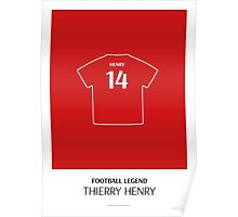 Thierry Henry - Football Legend Poster