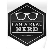 I Am a real nerd Poster