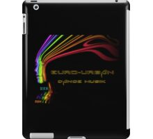 Euro-Urban Dance Musik  iPad Case/Skin