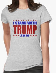 I Stand With Donald Trump Womens Fitted T-Shirt