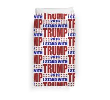 I Stand With Donald Trump Duvet Cover
