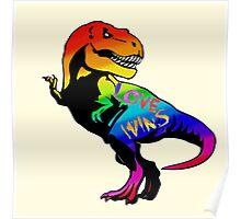 love wins - t-rex Poster