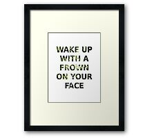 Wake Up With A Frown On Your Face - Green Leaves Framed Print