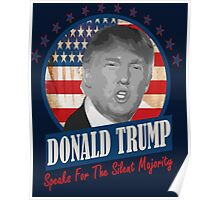 The silent majority stands with Donald Trump Poster