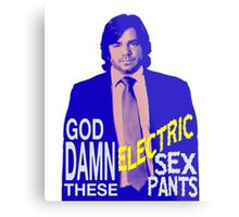Electric Sex Pants! Metal Print