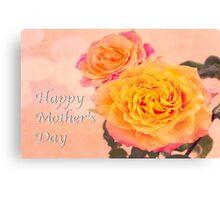 Happy Mother's Day Burst Of Beauty Orange Roses Canvas Print