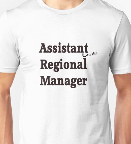 To the Manager. Unisex T-Shirt
