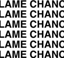 Blame Chance Sticker