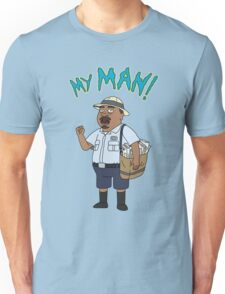 My Man! Unisex T-Shirt