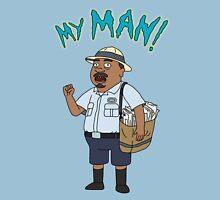 My Man! Unisex T-Shirt