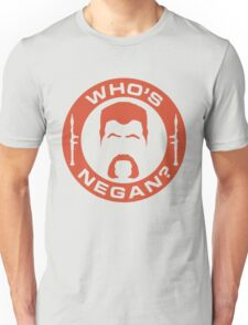Who's Negan? Unisex T-Shirt