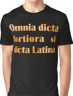 Funny Latin slogan for know-alls Graphic T-Shirt