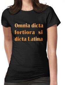 Funny Latin slogan for know-alls Womens Fitted T-Shirt