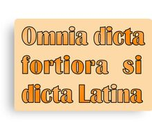 Funny Latin slogan for know-alls Canvas Print