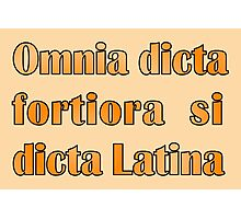 Funny Latin slogan for know-alls Photographic Print
