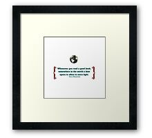 """""""Whenever you read a good book, somewhere in the world a door opens to allow in more light.""""  –Vera Nazarian Framed Print"""