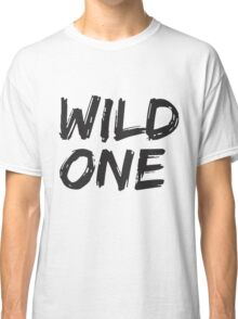 BFF SHIRTS: Wild One... (1 of 2) Classic T-Shirt