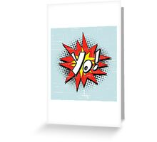 Yo Burst Comic Style Greeting Card