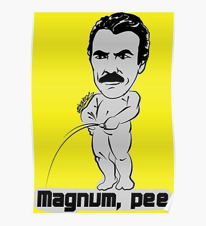 Magnum pee Poster