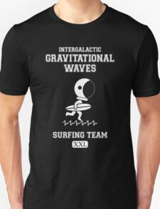 Gravitational Waves Surfing Team Unisex T-Shirt