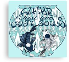We're just two lost souls swimming in a fish bowl Canvas Print