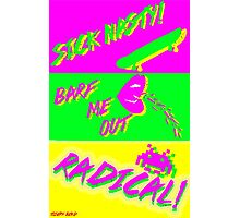 80's Catchphrases Photographic Print