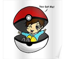 You Got Me! Pokemon Trainer Boy (In White Background) Poster