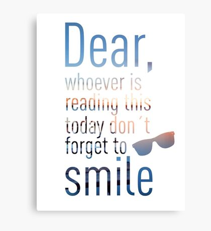 Don't Forget To Smile Canvas Print