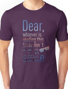 Don't Forget To Smile Unisex T-Shirt