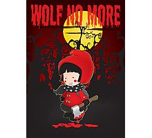Wolf no more.Little Red Riding Hood v.2 Photographic Print