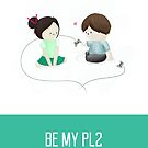 Be My PL2 - Birthday Day Card by NerdCat