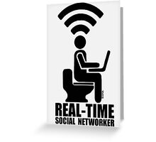 Real-time social networker Greeting Card