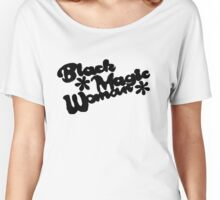 Black Magic Woman Women's Relaxed Fit T-Shirt