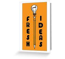 FRESH IDEAS Greeting Card
