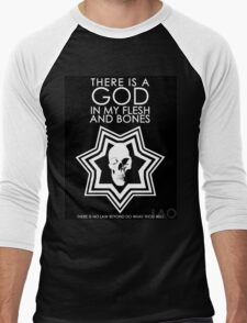 There is a God in my Flesh and Bones Men's Baseball ¾ T-Shirt