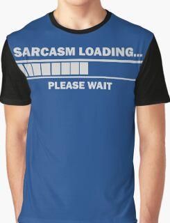 Sarcasm Loading Graphic T-Shirt