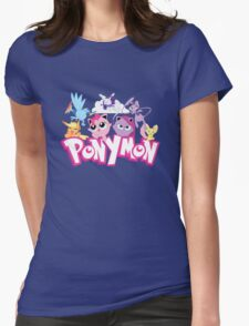 PonyMon: Friendship is captivation! Womens Fitted T-Shirt