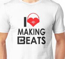 i love making beats Unisex T-Shirt