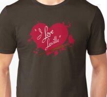 I Love Lucille Unisex T-Shirt