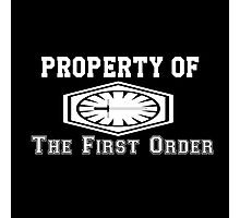 Property of The First Order Photographic Print