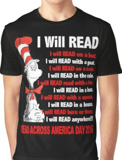 I Will Read - Read Across America Day 2016 Graphic T-Shirt