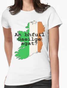 Do you speak Irish? Womens Fitted T-Shirt