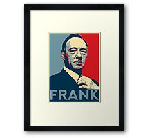 Hope for Frank! Framed Print