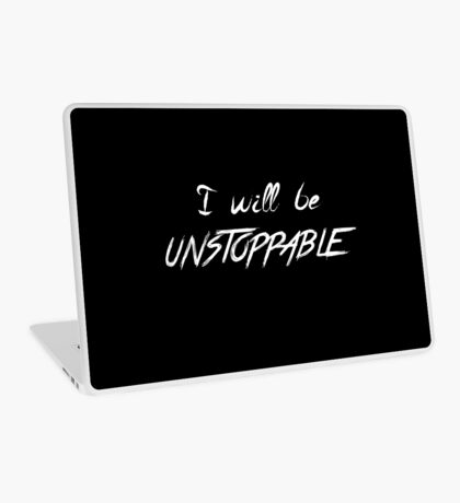 unstoppable -W Laptop Skin