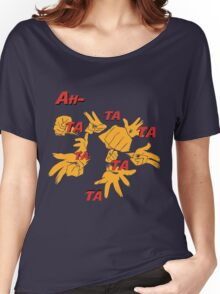 Quotes and quips - ah-tatatatatata Women's Relaxed Fit T-Shirt