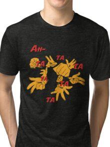 Quotes and quips - ah-tatatatatata Tri-blend T-Shirt