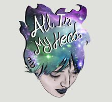 All In My Head Unisex T-Shirt