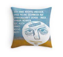 Gedankenfreiheit Throw Pillow