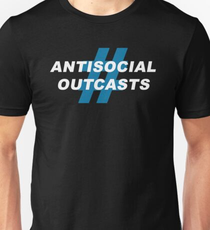 Antisocial Outcasts T-Shirt
