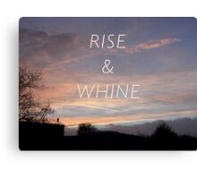 Rise & Whine - Sunset Canvas Print